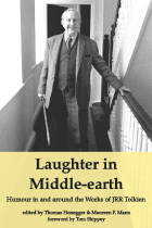 Laughter in Middle-earth: Humour in and around the Works of JRR Tolkien